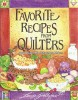 """Favorite Recipes from Quilters"" by Louise Stoltzfus"