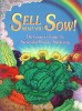 """Sell What You Sow!"" by Eric Gibson"