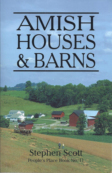 """Amish Houses & Barns"" by Stephen Scott"