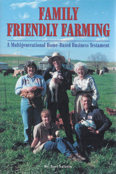 """Family Friendly Farming"" by Joel Salatin"
