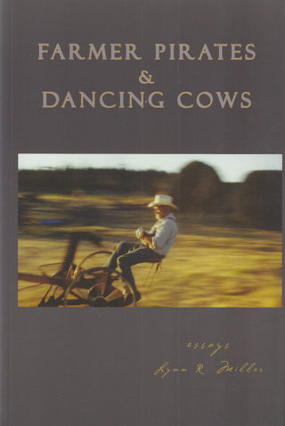 """Farmer Pirates and Dancing Cows"" by Lynn Miller"