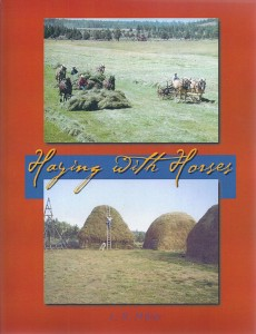 """Haying with Horses"" by Lynn Miller"