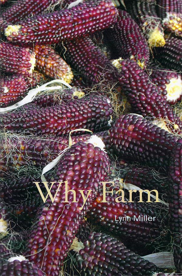 Why Farm