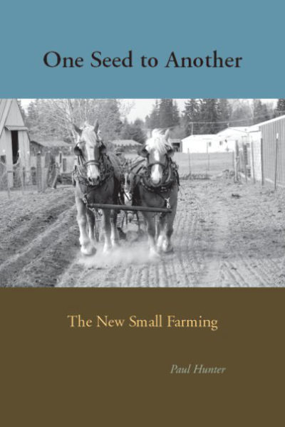 One Seed To Another: The New Small Farming