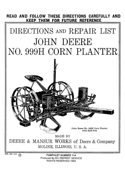 John Deere No. 999H Corn Planter