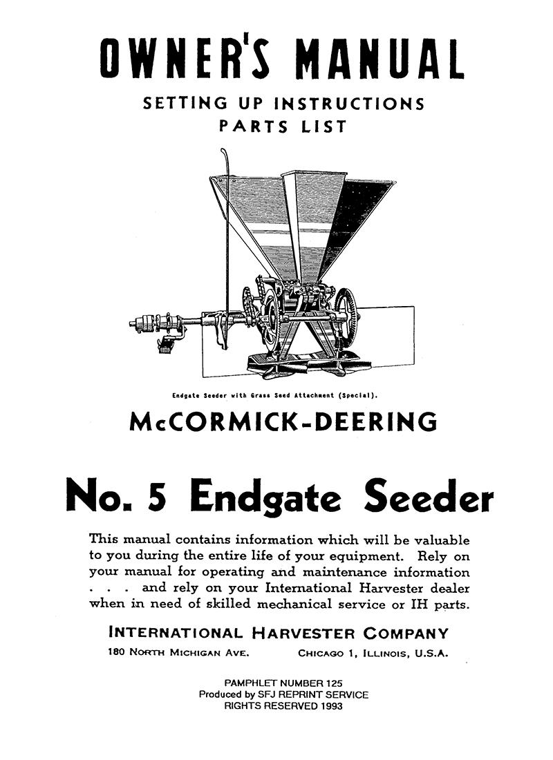 McCormick-Deering No. 5 Endgate Seeder