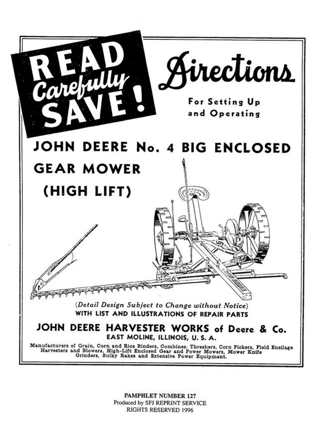 John Deere No. 4 Big Enclosed Gear Mower (High Lift)