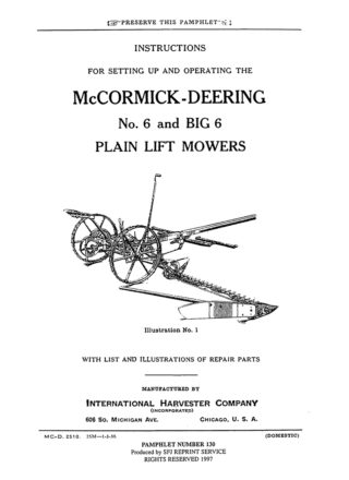 McCormick-Deering No. 6 and Big 6 Plain Lift Mowers