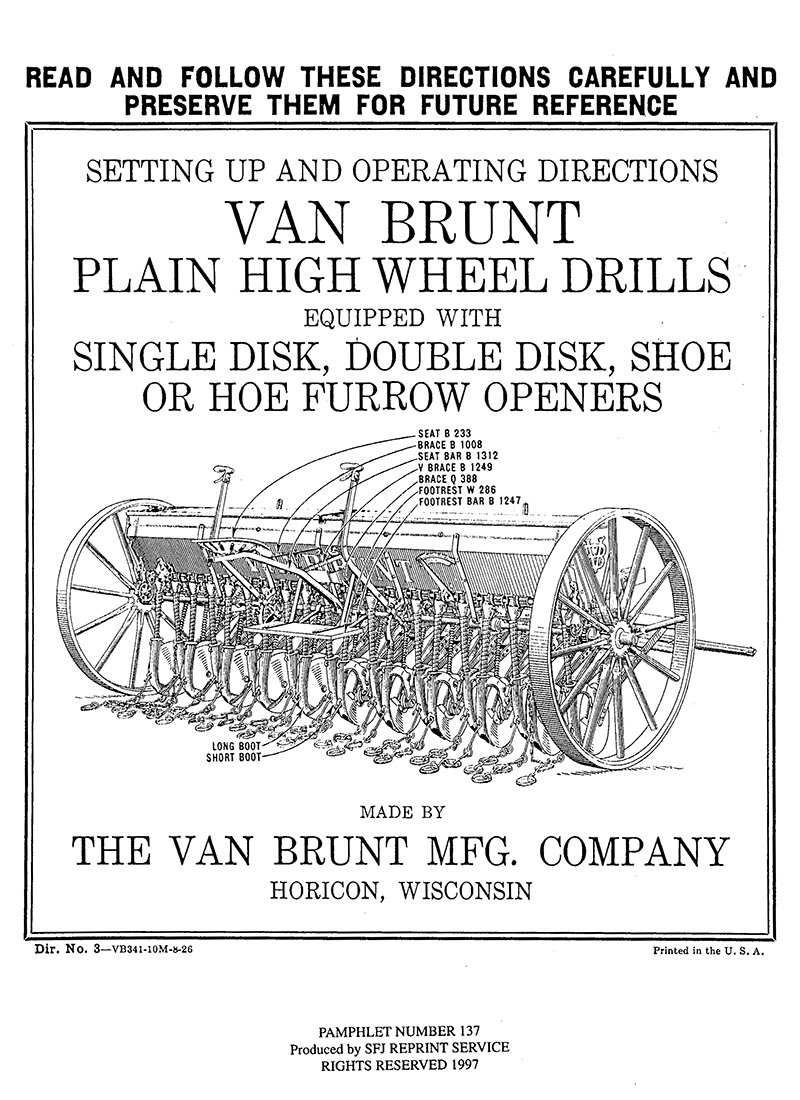 Van Brunt Plain High Wheel Drills
