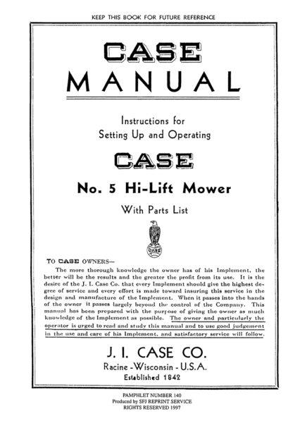 Case No. 5 Hi-Lift Mower