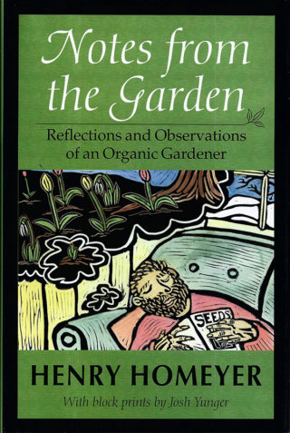 """Notes from the Garden"" by Henry Homeyer"