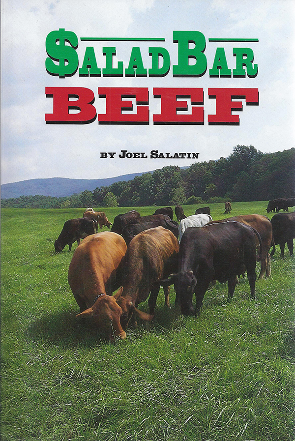 """Salad Bar Beef"" by Joel Salatin"