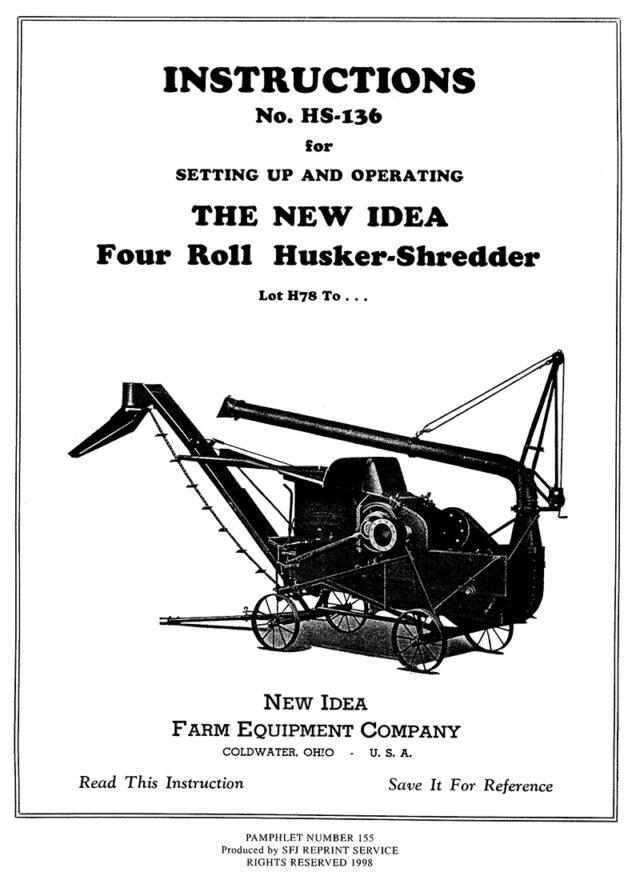 New Idea Four Roll Husker-Shredder No. HS-136