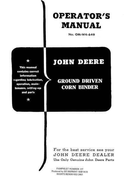 John Deere Ground Driven Corn Binder
