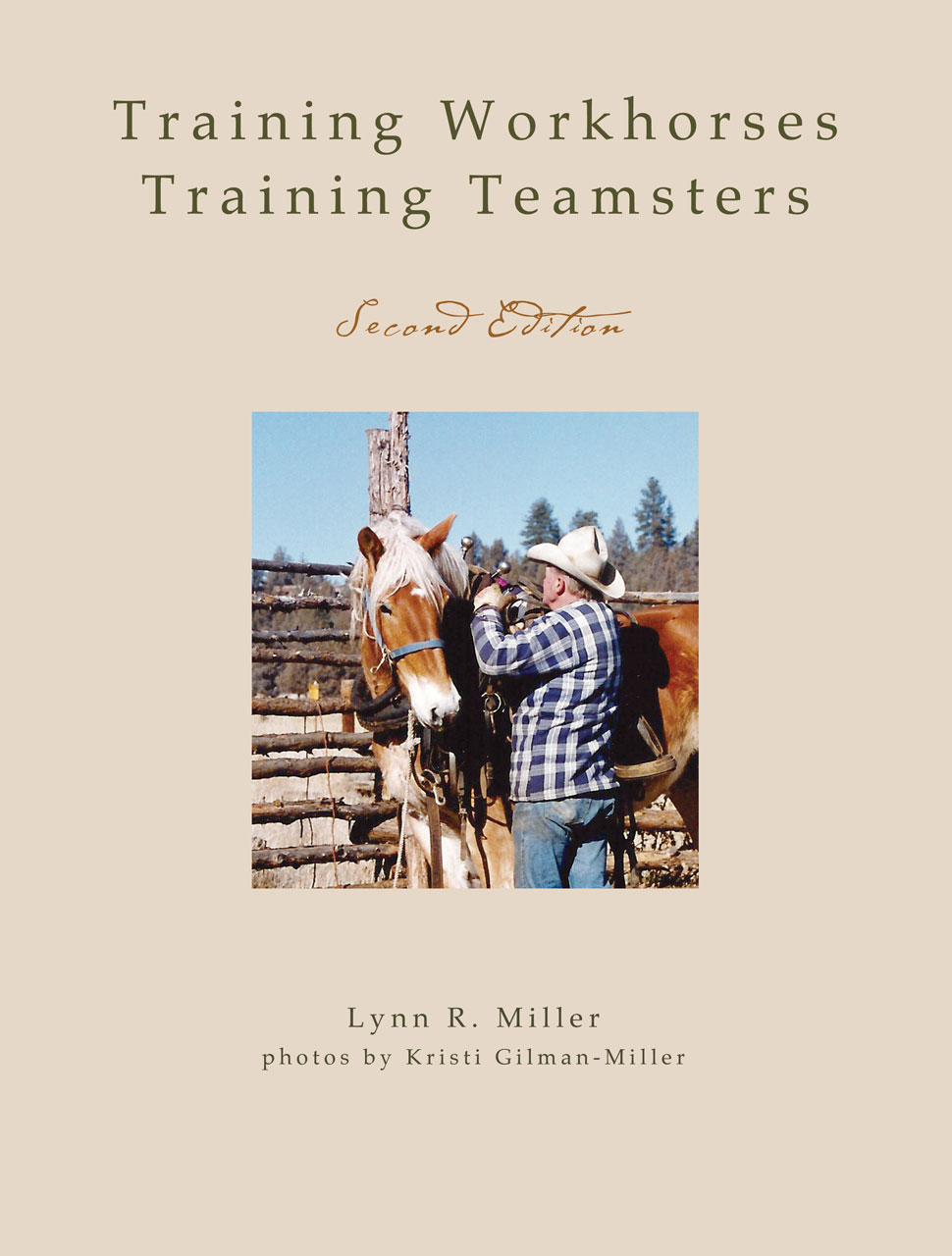 Training Workhorses / Training Teamsters