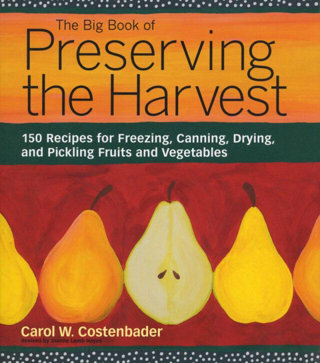 Big Book of Preserving the Harvest