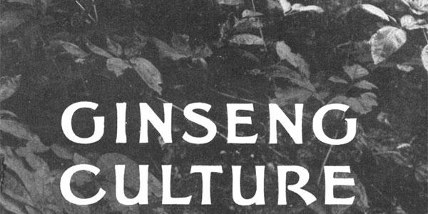 Ginseng Culture