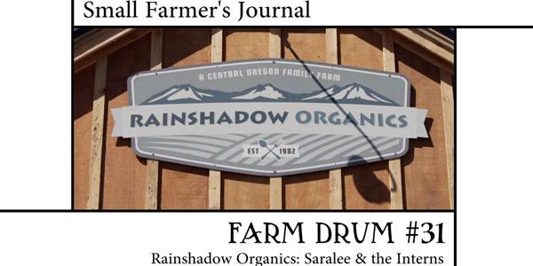 Rainshadow Organics Saralee and the Interns