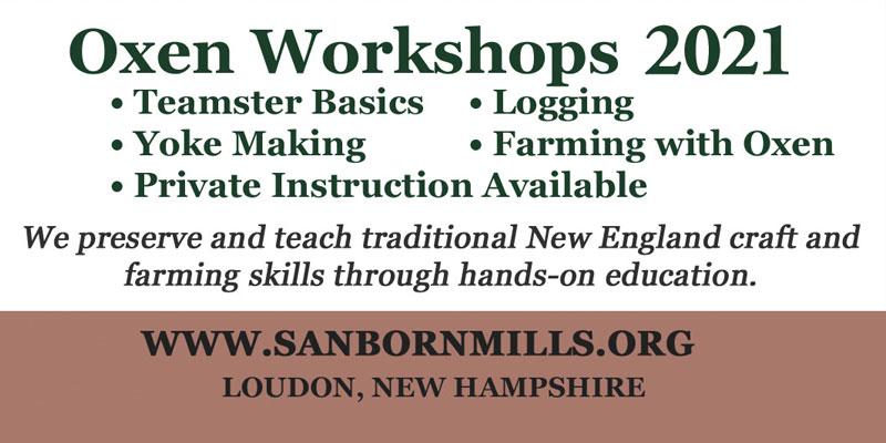 Sanborn Mills Oxen Workshops
